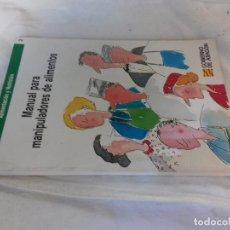 Libros de segunda mano - MANUAL PARA MANIPULADORES DE ALIMENTOS-GOBIERNO DE ARAGO - 108940075