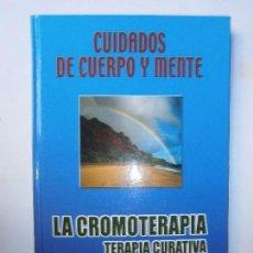 Gebrauchte Bücher - LIBROS MEDICINA ALTERNATIVA NATURAL - LA CROMOTERAPIA TERAPIA CURATIVA DE LOS COLORES - 109001639