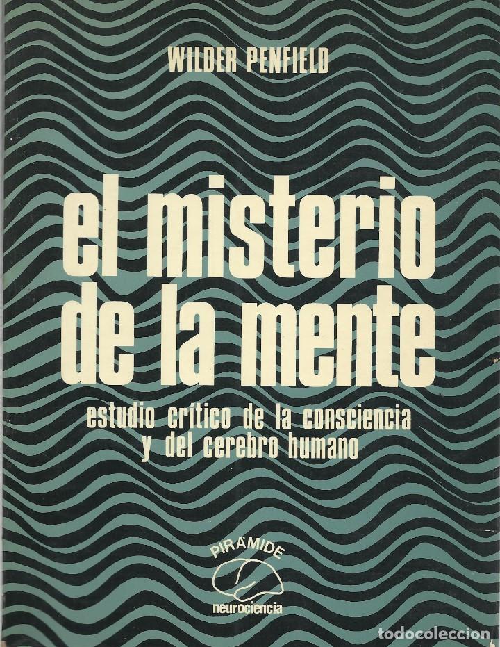 EL MISTERIO DE LA MENTE, WILDER PENFIELD (Libros de Segunda Mano - Ciencias, Manuales y Oficios - Medicina, Farmacia y Salud)