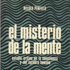 Libros de segunda mano: EL MISTERIO DE LA MENTE, WILDER PENFIELD. Lote 109179075