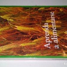 Libros de segunda mano: APRENDA A ALIMENTARSE-SOLEIL, DR-EDITORIAL SIRIO-PRIMERA EDICION 1987. Lote 109327407