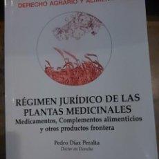 Libros de segunda mano: REGIMEN JURÍDICO DE LAS PLANTAS MEDICINALES (MADRID, 2016). Lote 109485711