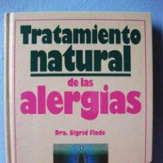 Libros de segunda mano: TRATAMIENTO NATURAL DE LAS ALERGIAS (DRA. SIGRID FLADE) MEDICINA ALTERNATIVA TERAPIAS SALUD ALERGIA. Lote 110121035