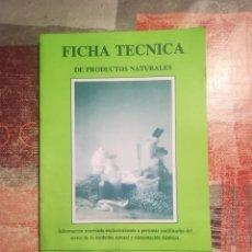 Libros de segunda mano: FICHA TÉCNICA DE PRODUCTOS NATURALES. INFORMACIÓN RESERVADA A PROFESIONALES - TREPAT-DIET - 1995. Lote 110244799