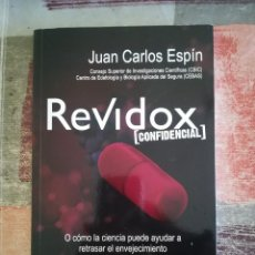 Libros de segunda mano: REVIDOX [CONFIDENCIAL] - JUAN CARLOS ESPÍN. Lote 110478203