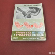 Libros de segunda mano - parto sin temor y parto sin dolor - ricardo gavensky - MSB - 110653311