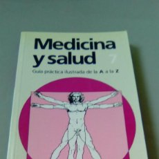 Libros de segunda mano: MEDICINA Y SALUD. GUIA PRACTICA ILUSTRADA DE LA A A LA Z. VOLUMEN VII. Lote 110797187
