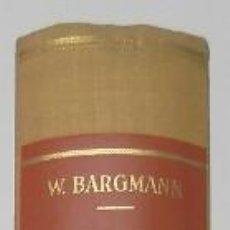 Libros de segunda mano: HISTOLOGÍA Y ANATOMÍA MICROSCÓPICA HUMANAS - W. BARGMANN. Lote 110899879