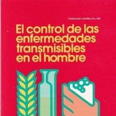 Libros de segunda mano: EL CONTROL DE LAS ENFERMEDADES TRANSMISIBLES EN EL HOMBRE - ABRAM S. BENENSON 1983. Lote 111802839