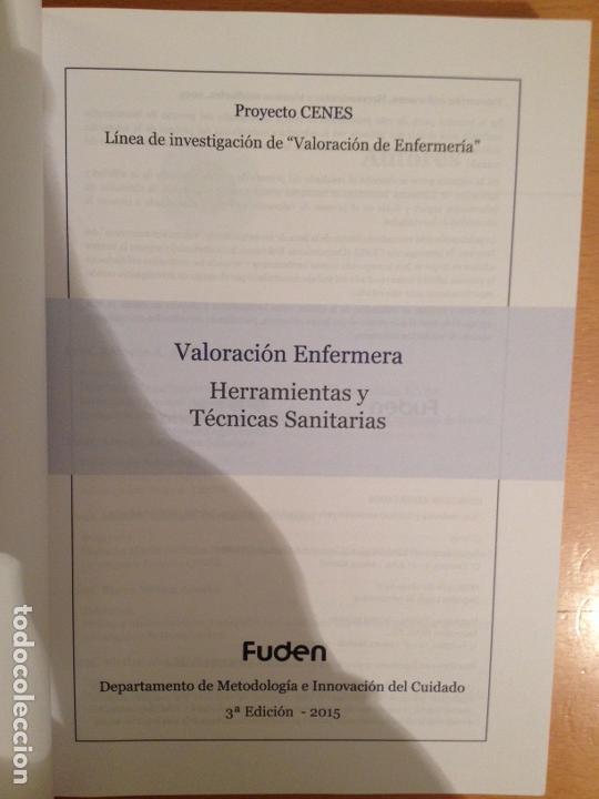 Libros de segunda mano: Valoración enfermera. Herramientas y técnicas sanitarias (FUDEN) 3A edicion - Foto 3 - 111823207