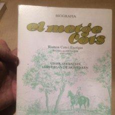 Libros de segunda mano: ANTIGUO LIBRO EL METGE COTS RAMON COTS ESCRIGAS POR SIMEÓ SELGA UBACH AÑO 1989. Lote 111928967