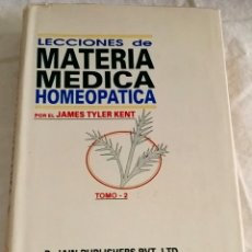 Libros de segunda mano: LECCIONES DE MATERIA MÉDICA HOMEOPÁTICA; JAMES TYLER KENT TOMO 2; B.JAIN PUBLISHERS 1994. Lote 112109087