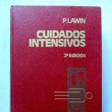 Gebrauchte Bücher - Cuidados intensivos. P. Lawin. Editorial Salvat 1979. Ilustrado. 748 pags. Tapas duras. - 112232760