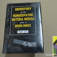 Libros de segunda mano: KENT, J.T.: REPERTORY OF THE HOMEOPATHIC MATERIA MEDICA, AND A WORD INDEX. Lote 112605687