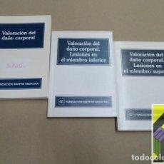 Libros de segunda mano: VARIOS AUTORES: VALORACIÓN DEL DAÑO CORPORAL/ LESIONES EN MIEMBRO INFERIOR/ LESIONES EN EL .... Lote 112606335