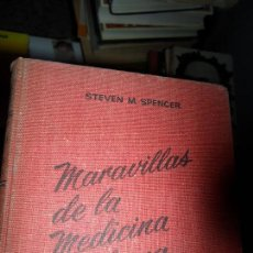 Libros de segunda mano: MARAVILLAS DE LA MEDICINA MODERNA, STEVEN M. SPENCER, ED. BETIS. Lote 112631163