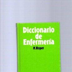 Libros de segunda mano: DICCIONARIO DE ENFERMERIA - N. ROPER - EDITORIAL PLANETA 1985. Lote 113008895