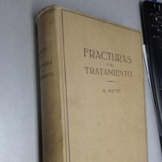 Libros de segunda mano: FRACTURAS Y SU TRATAMIENTO / H. MATTI / EDITORIAL LABOR. Lote 113465103