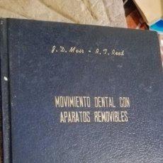 Libros de segunda mano: MOVIMIENTO DENTAL CON APARATOS REMOVIBLES MUIR // REDD UNICO EN VENTA. Lote 113576587