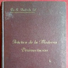 Libros de segunda mano: DR. GONZALO PIEDROLA GIL . VALOR Y PRÁCTICA DE LA MODERNA DESINSECTACIÓN EN EL EJÉRCITO ESPAÑOL. Lote 113710999