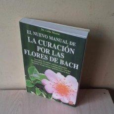 Libros de segunda mano: DR.GOTZ BLOME - EL NUEVO MANUAL DE LA CURACION POR LAS FLORES DE BACH - ROBIN BOOK 2003. Lote 113789627