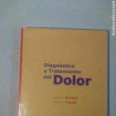 Libros de segunda mano: DIAGNÓSTICO Y TRATAMIENTO DEL DOLOR. Lote 114251015