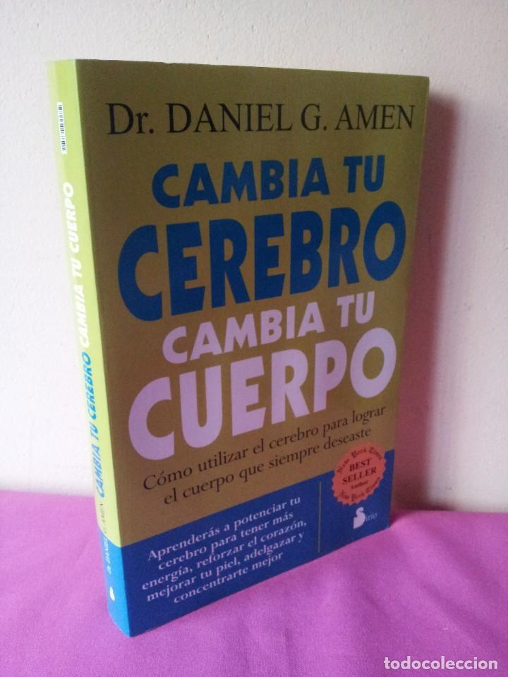 DR. DANIEL G. AMEN - CAMBIA TU CEREBRO, CAMBIA TU CUERPO - SIRIO 2010 (Libros de Segunda Mano - Ciencias, Manuales y Oficios - Medicina, Farmacia y Salud)
