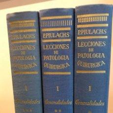 Libros de segunda mano: LECCIONES DE PATOLOGÍA QUIRÚRGICA. TOMOS I II III. 3 TOMOS. TORAY. Lote 114504715