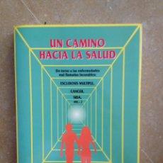 Libros de segunda mano: UN CAMINO HACIA LA SALUD (MANUEL RAMOS PITARQUE). Lote 114615520