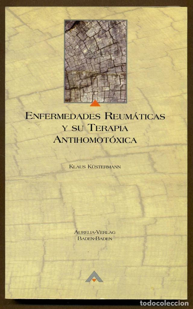 ENFERMEDADES REUMATICAS Y SU TERAPIA ANTIHOMOTOXICA (Libros de Segunda Mano - Ciencias, Manuales y Oficios - Medicina, Farmacia y Salud)