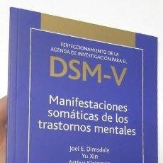 Libros de segunda mano: MANIFESTACIONES SOMÁTICAS DE LOS TRASTORNOS MENTALES - VV.AA.. Lote 114969635