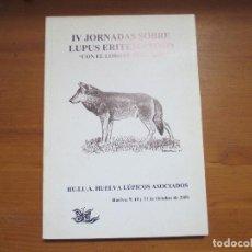 Libros de segunda mano: IV JORNADAS SOBRE LUPUS ERITEMATOSO. CON EL LOBO DE EQUIPAJE. HUELVA 2002. Lote 115276631