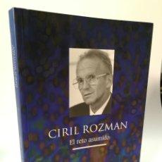 Libros de segunda mano: EL RETO ASUMIDO. CIRIL ROZMAN. FIRMADO.. Lote 115288328