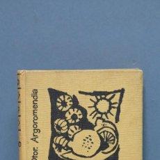Libros de segunda mano: LA SALUD POR EL AJO Y EL LIMON. DR. ARGOROMENA. Lote 115296767