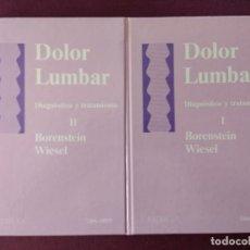 Libros de segunda mano: DOLOR LUMBAR DIAGNÓSTICO Y TRATAMIENTO 2 TOMOS. Lote 115344071