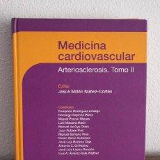 Libros de segunda mano: MEDICINA CARDIOVASCULAR-ARTERIOSCLEROSIS TOMO II-J. MILLÁN-ALMIRALL-MASSON-2005 TAPA DURA. Lote 115365519