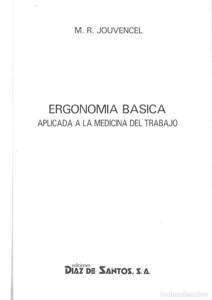 Libros de segunda mano: ERGONOMÍA BÁSICA APLICADA A LA MEDICINA DEL TRABAJO. M. R. Jouvencel - Foto 2 - 115501615