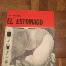 Libros de segunda mano: EL ESTOMAGO - DR. SANDERS - 1974. Lote 115524743