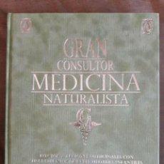 Libros de segunda mano: GRAN CONSULTOR MEDICINA NATURALISTA / EDI. ABANTERA EDICIONES / EDICIÓN 2015. Lote 115705331