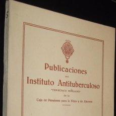 Libros de segunda mano: 1943 PUBLICACIONES DEL INSTITUTO ANTITUBERCULOSO - VOLUMEN V *. Lote 116103743