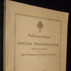 Libros de segunda mano: PUBLICACIONES DEL INSTITUTO ANTITUBERCULOSO - VOLUMEN VIII - ILUSTRADO * . Lote 116106475