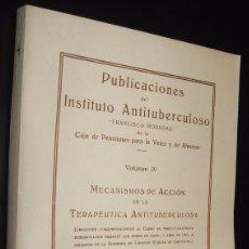 Libros de segunda mano: PUBLICACIONES DEL INSTITUTO ANTITUBERCULOSO - VOLUMEN IV - ILUSTRADO * . Lote 116106791