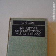 Libros de segunda mano: LOS ORIGENES DE LA ENFERMEDAD Y DE LA ANSIEDAD. Lote 116208691