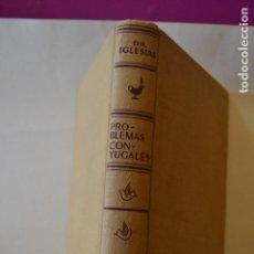 Libros de segunda mano: PROBLEMAS CONYUGALES. Lote 116209239
