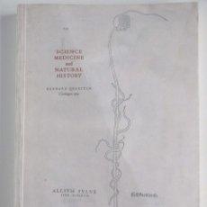 Libros de segunda mano: SCIENCE MEDICINE AND NATURE HISTORY - BERNARD QUARITCH – CATALOGUE 1302. Lote 116253179