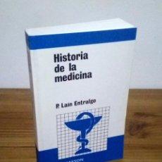 Libros de segunda mano: HISTORIA DE LA MEDICINA. LAÍN ENTRALGO, PEDRO. MASSON. REIMPRESIÓN 2001. Lote 116376415