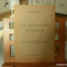 Libros de segunda mano: DOS PRECURSORES DE PASTEUR (JOSÉ MARÍA LLOPIS) 1956. Lote 116845963