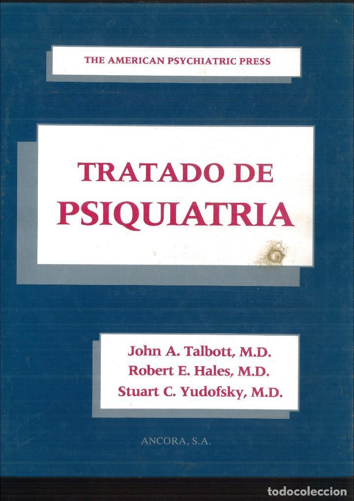 TRATADO DE PSIQUIATRÍA. JOHN A. TALBOTT, M.D., ROBERT E. HALES, M.D. Y SUART C. YUDOFSKY, M.D. (Libros de Segunda Mano - Ciencias, Manuales y Oficios - Medicina, Farmacia y Salud)