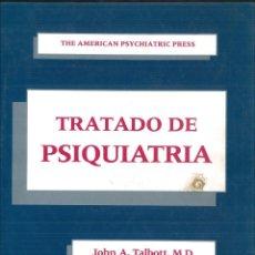 Libros de segunda mano: TRATADO DE PSIQUIATRÍA. JOHN A. TALBOTT, M.D., ROBERT E. HALES, M.D. Y SUART C. YUDOFSKY, M.D.. Lote 116937683