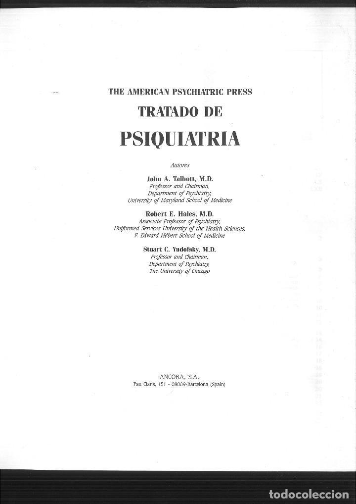 Libros de segunda mano: TRATADO DE PSIQUIATRÍA. John A. Talbott, M.D., Robert E. Hales, M.D. y Suart C. Yudofsky, M.D. - Foto 2 - 116937683
